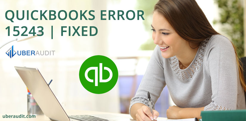 Some ways to fix QuickBooks Error 15243