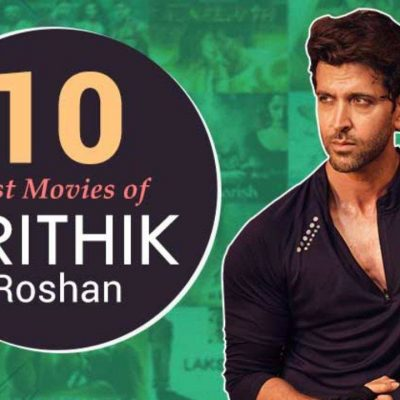 Top 10 Hrithik Roshan Best Movies You Should Watch All These Movies